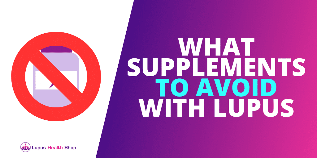 Supplements To AVOID With Lupus [GUIDE]