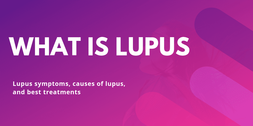 What is Lupus - Lupus symptoms causes of Lupus - Blog Content Image what is lupus - Lupus Health Shop